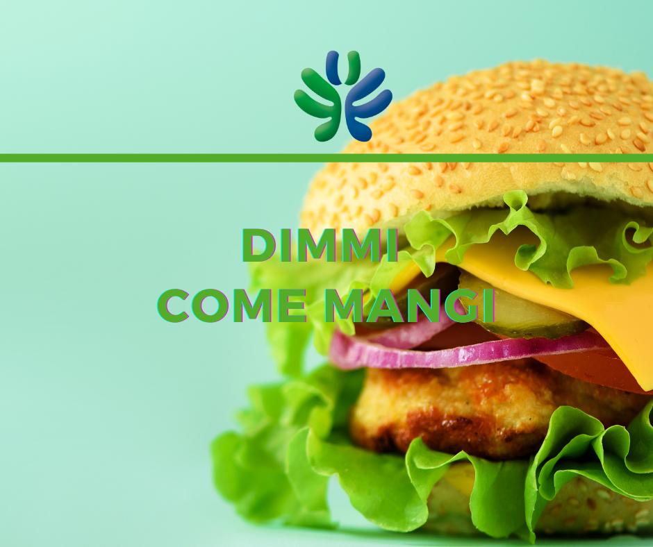 Dimmi come mangi: medicina nutrizionale in promozione a maggio e giugno